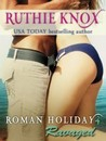 Ravaged (Roman Holiday #4)