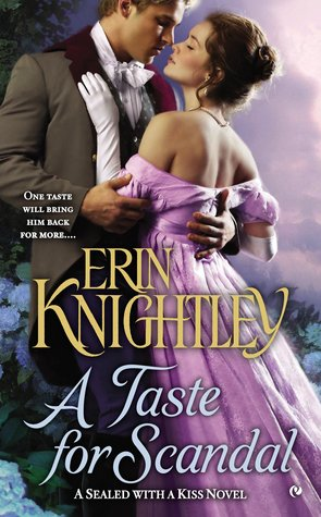 A Taste for Scandal (Sealed With a Kiss, #2)