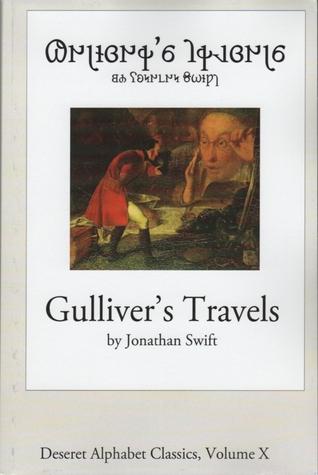 Gulliver's Travels (Deseret Alphabet Classics, Volume X)