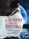 Il sogno dell'Incubo by Marta Palazzesi