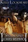 Spellbound (The Goddess Redemption Series, #2)