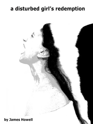 A Disturbed Girls Redemption(Disturbed Girl Trilogy 3)