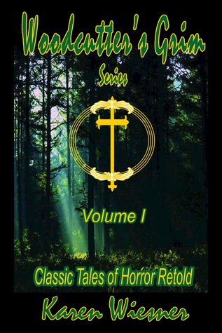 Woodcutter's Grim Series, Volume I
