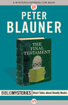 The Final Testament by Peter Blauner
