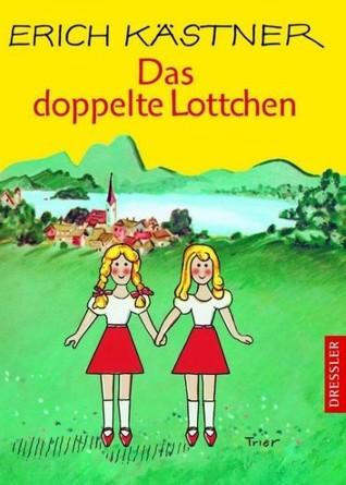 Das doppelte Lottchen by Erich Kästner