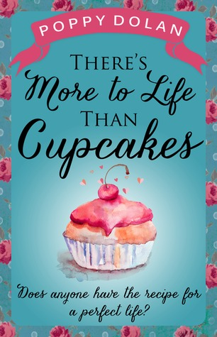 Theres More to Life Than Cupcakes