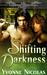 Shifting Darkness by Yvonne Nicolas