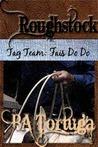 Roughstock: Tag Team - Fais Do Do
