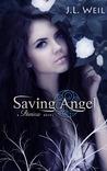 Saving Angel by J.L. Weil