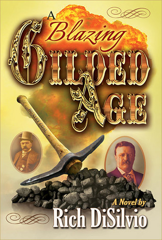 A Blazing Gilded Age