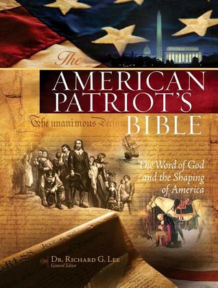The NKJV, American Patriot's Bible: The Word of God and the Shaping of America