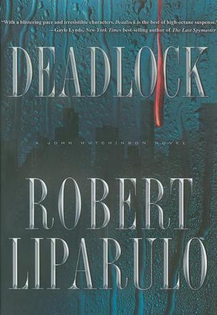 Deadlock by Robert Liparulo