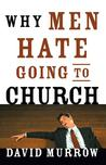 Download Why Men Hate Going to Church