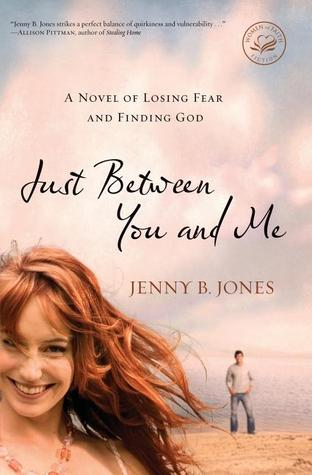 Just Between You and Me by Jenny B. Jones