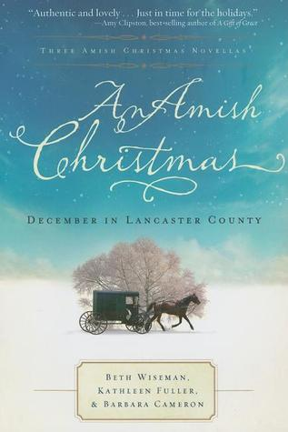 An amish christmas: december in lancaster county by Beth Wiseman