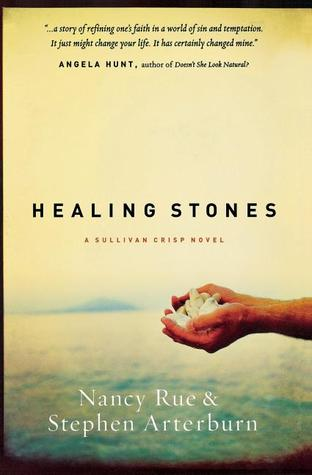 Healing Stones (Sullivan Crisp, #1)