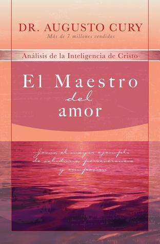 O Mestre Do Amor By Augusto Cury
