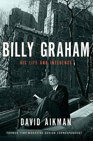 billy-graham-his-life-and-influence