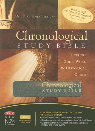 Chronological Study Bible Explore Gods Word In Historical Order