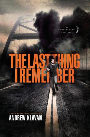 The Last Thing I Remember(The Homelanders 1)