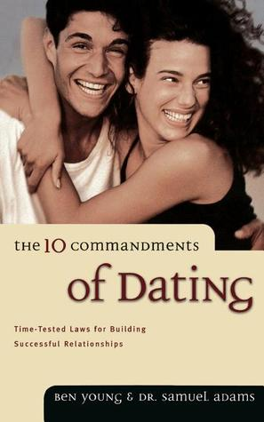 The ten commandments of dating review