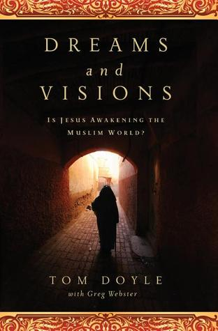Dreams and Visions: Is Jesus Awakening the Muslim World? EPUB