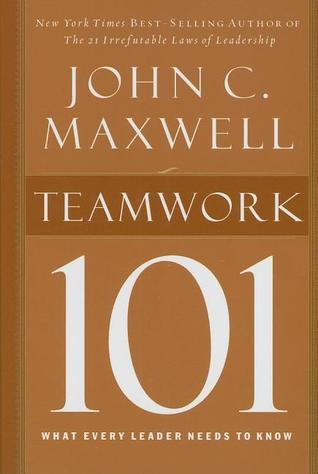 Teamwork 101: What Every Leader Needs to Know