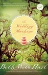 The Wedding Machine (Women of Faith Fiction)