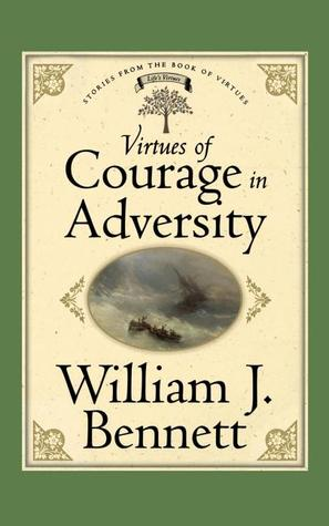 Virtues of Courage in Adversity