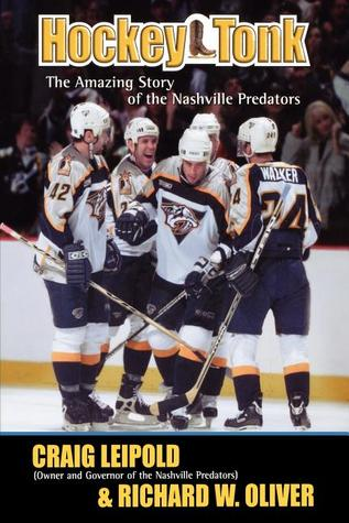 Hockey Tonk: The Amazing Story of the Nashville Predators