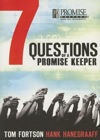 Seven Questions of a Promise Keeper