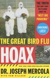The Great Bird Flu Hoax by Joseph Mercola