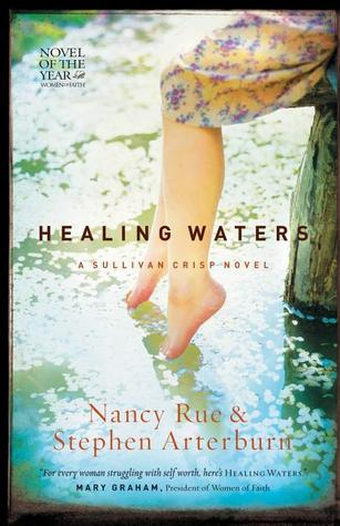 Healing Waters by Nancy N. Rue