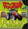 Rough & Tough Tractors & Trucks