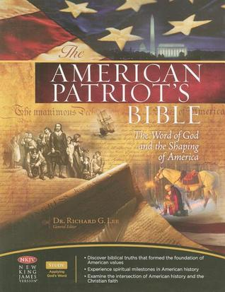 The American Patriot's Bible by Richard G. Lee