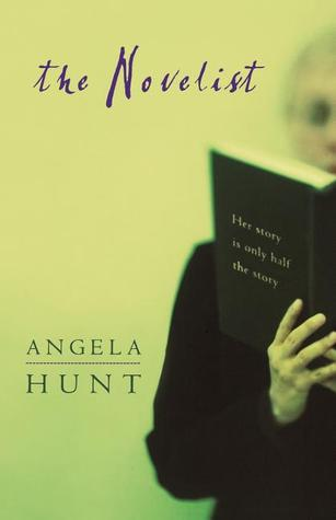 The Novelist by Angela Elwell Hunt