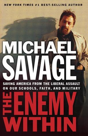the-enemy-within-saving-america-from-the-liberal-assault-on-our-churches-schools-and-military