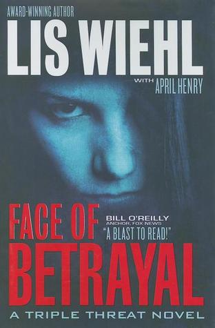 Face of Betrayal by Lis Wiehl