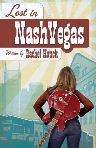 Lost in NashVegas by Rachel Hauck