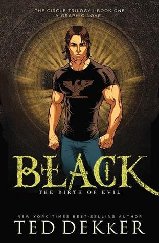 Black: The Birth of Evil (The Circle: The Graphic Novel, #1)