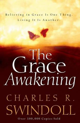 The Grace Awakening: Believing in Grace Is One Thing. Living it Is Another