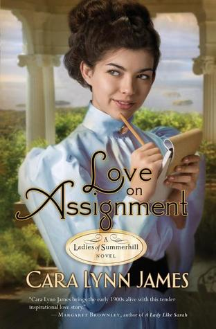 Love on Assignment by Cara Lynn James