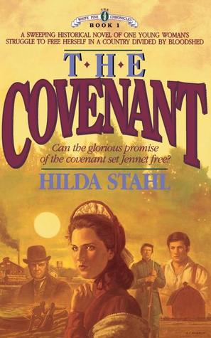 The Covenant (White Pine Chronicles #1)
