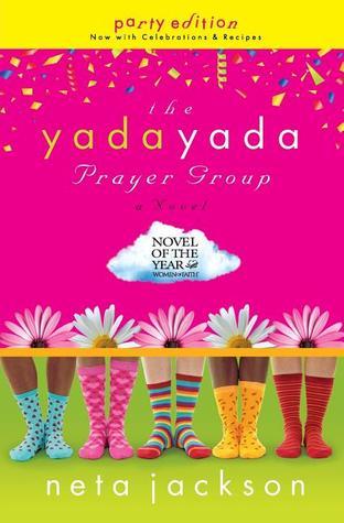The Yada Yada Prayer Group by Neta Jackson