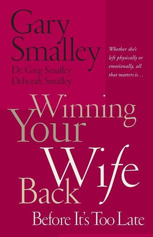 Winning Your Wife Back Before It's Too Late por Gary Smalley 002-0049055939 FB2 iBook EPUB