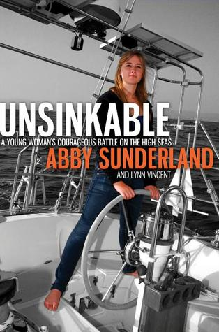 Unsinkable by Abby Sunderland