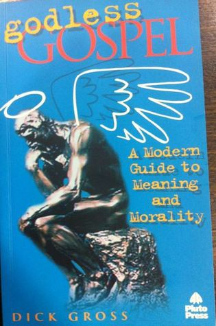 godless-gospel-a-modern-guide-to-meaning-and-morality