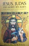 Jesus Judas And Mordy Ben Ruben: Three Good Jewish Boys In Jerusalem