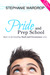 Pride and Prep School (Snark and Circumstance, #3)