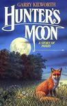 Hunter's Moon by Garry Kilworth